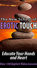 The New School of Erotic Touch